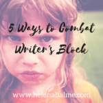 5 Ways to Combat Writer's Block