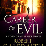 Career of Evil by Robert Galbraith  – Book Review