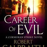 Career of Evil by Robert Galbraith  – Book Review