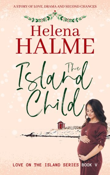 The Island Child: A New Story of Love, Drama and Second Chances