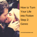 How to Turn Your Life into Fiction Step 2: Genre