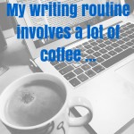 NaNoWriMo and my new writing routine