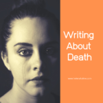 Writing About Death