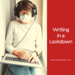 Writing in a lockdown