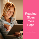 Reading Gives You Hope