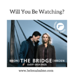 Will You Be Watching The Bridge?