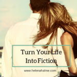 Turn Your Life Into Fiction